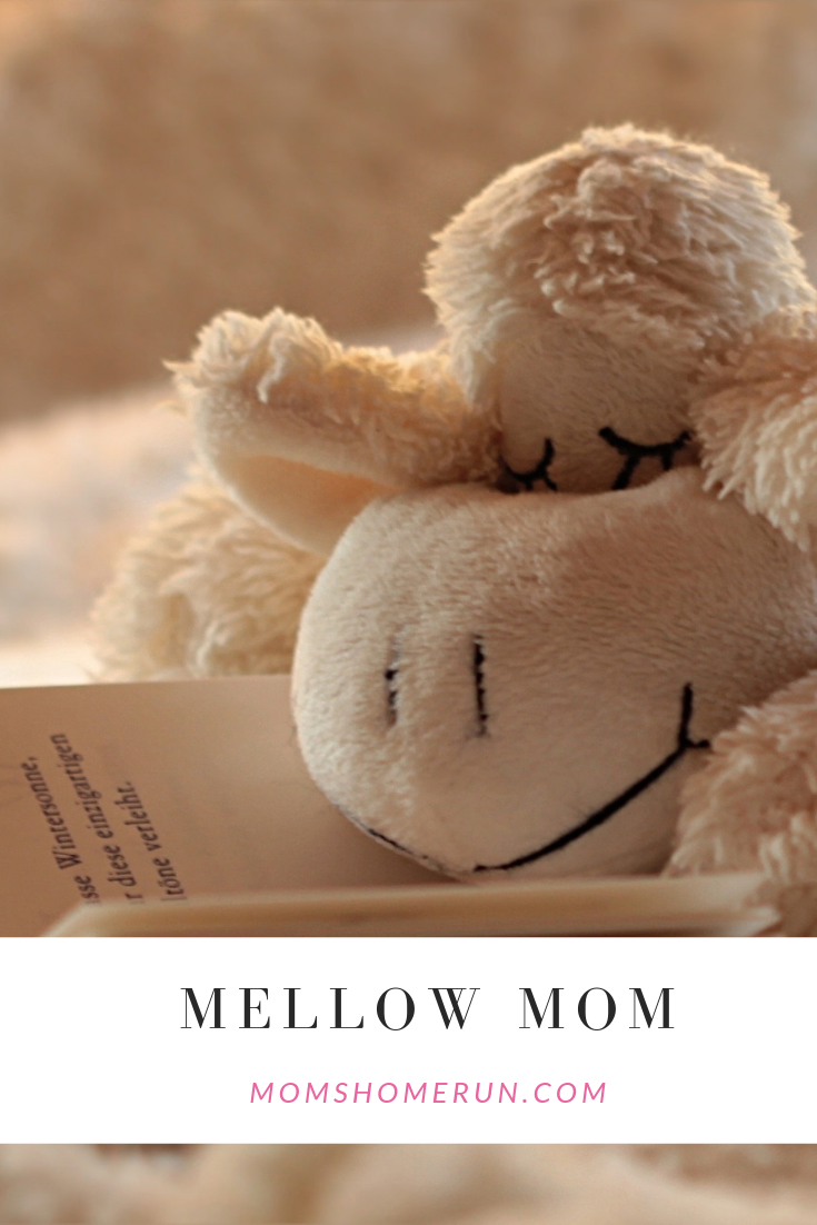 Mellow Mom
