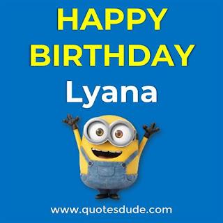 Happy Birthday Lyana