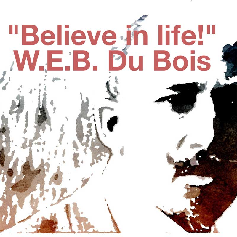 the beliefs of w e b dubois Meanwhile, web dubois taught at various institutions but spent most of his academic career at atlanta university booker t washington and web dubois are two of the african-american rights movement's towering figures this is despite their opposition to each other's beliefs.
