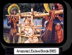 Amazonia: L'esclave Blonde