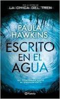 reseña libro escrito en el agua de paula hawkins editorial planeta