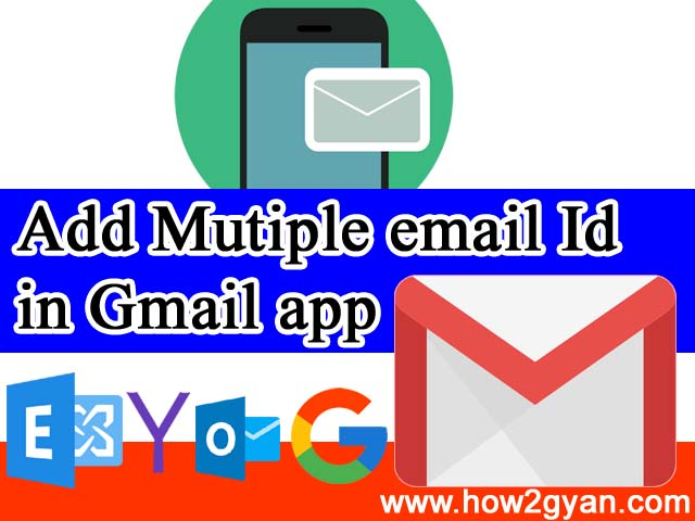 How can i add multiple Email account in Gmail app