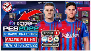 Download DLS MOD eFootball Pes 2022 Special FC Barcelona Edition New Update Kits & Transfer