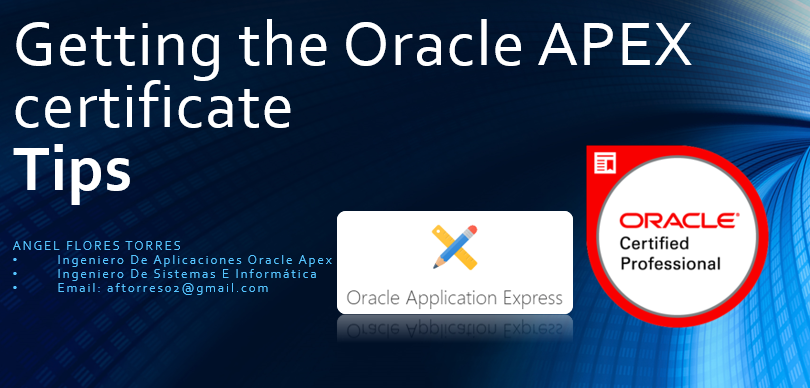 Getting the Oracle APEX certificate , Tips ~ A little knowledge to