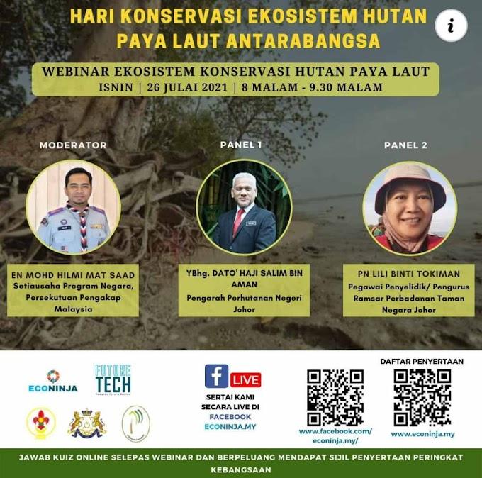 Webinar Dan Kuiz Online Hari Konservasi Ekosistem Hutan Paya Laut Antarabangsa
