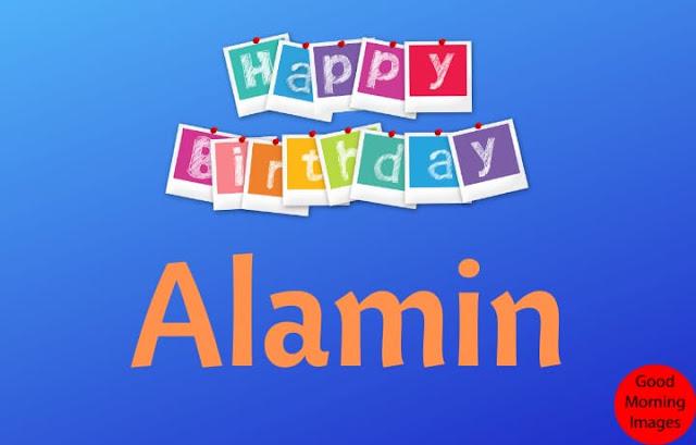 Happy Birthday Alamin