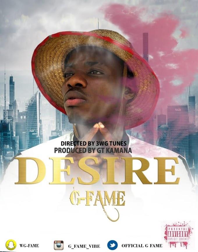 [Music] G Fame - Desire