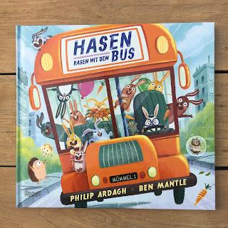 """Titel: """"Hasen rasen mit dem Bus"""" Autor: Philip Ardagh Illustrationen: Ben Mantle Verlag: Dragonfly"""