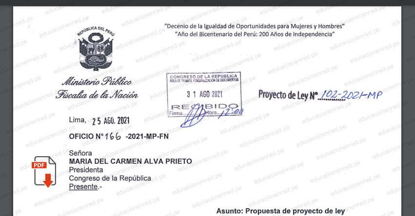 PROYECTO DE LEY N° 00102/2021-MP.- Ley que crea la Escuela Nacional del Ministerio Público (.PDF) www.mpfn.gob.pe