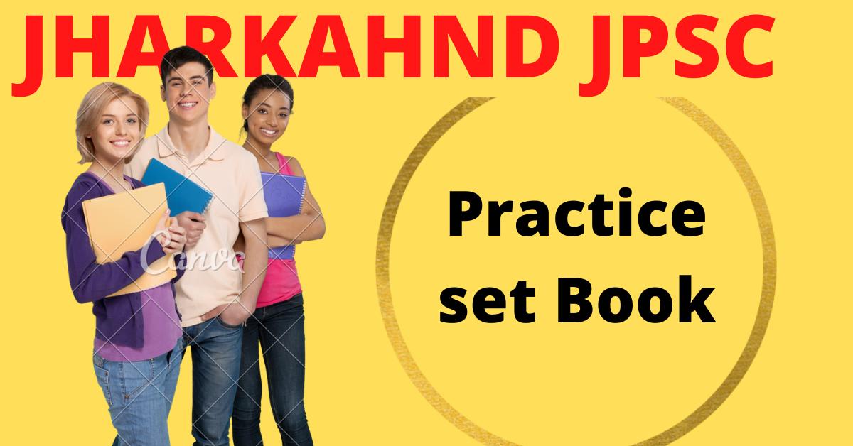 JPSC Preliminary 2021 Practice set in Hindi PDF Download|Jharkahnd JPSC