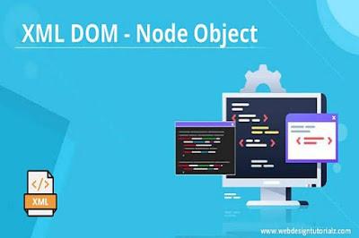 XML DOM   Node Object