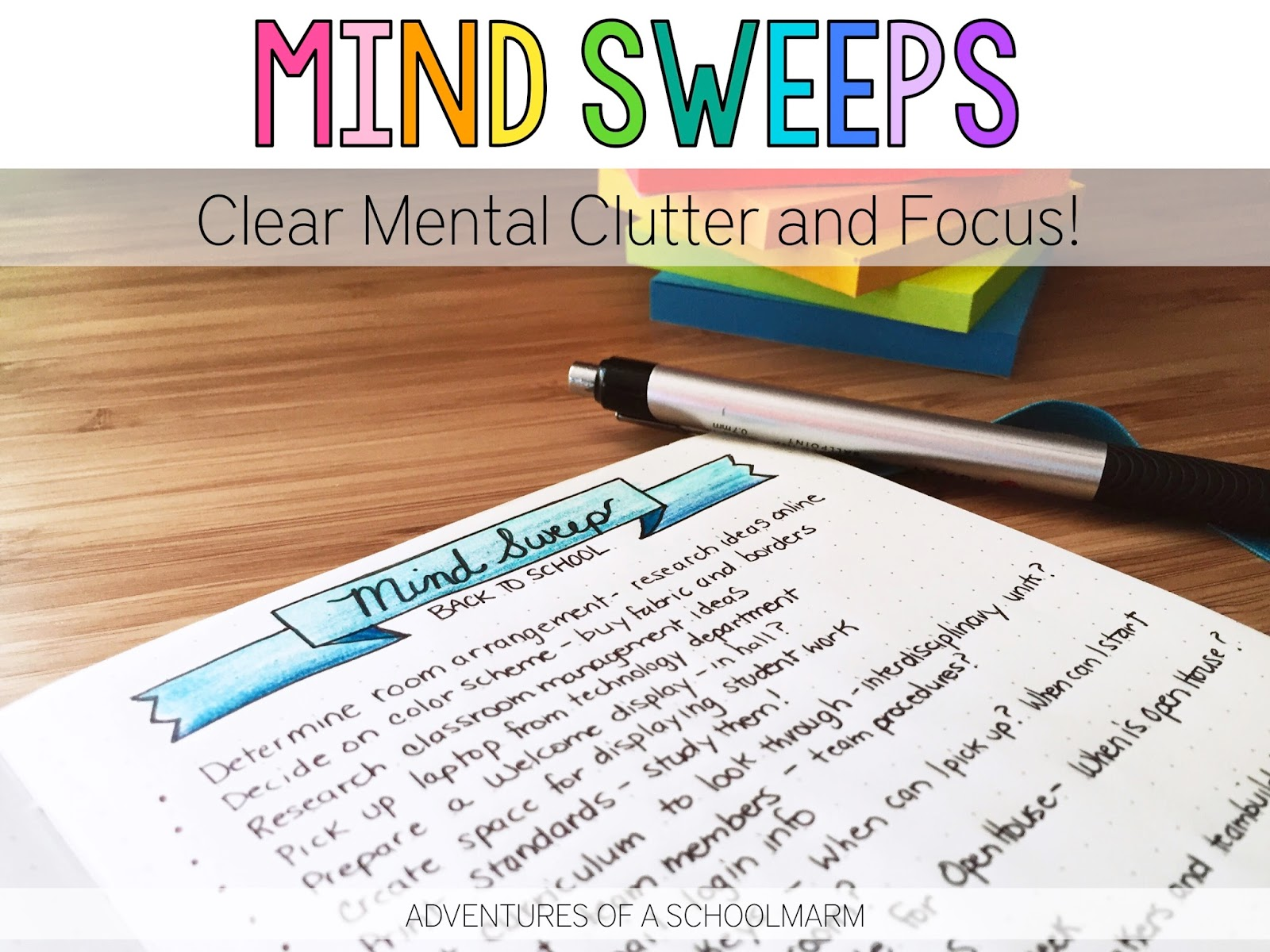 "Perfect for that crazy ""Back to School"" season or any time your To Do List gets out of control! Mind Sweeps (AKA Brain Dumps) are a simple and effective way to clear the mental clutter that is leaving you stressed and distracted.  It will help you determine a plan of action that is the most efficient. Learn how to use Mind Sweeps to reduce your stress today!"
