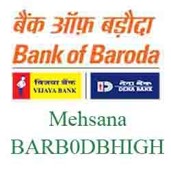 New IFSC Dena Bank of Baroda Raj Kamal Petrol Pump Mehsana BARB0DBHIGH