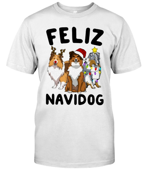 Feliz Navidog Shetland Sheepdogs Christmas T Shirt Hoodie Sweatshirt. GET IT HERE