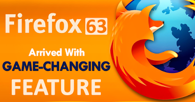 Mozilla Firefox Bakal Update Versi 63 Dengan Fitur Keamanan Games Dan Criptocurrency