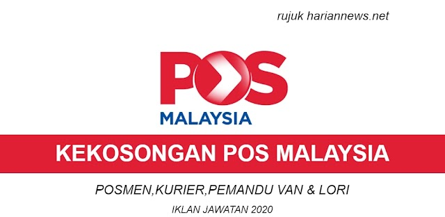 JAWATAN KOSONG POS MALAYSIA ~ POSMEN,KURIER,PEMANDU VAN & LORI