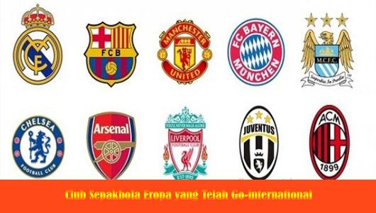 Club Sepakbola Eropa yang Telah Go-international