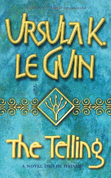 Ursula K. Le Guin - The Telling