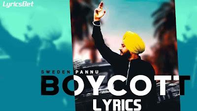 Boycott Lyrics - Sweden Pannu
