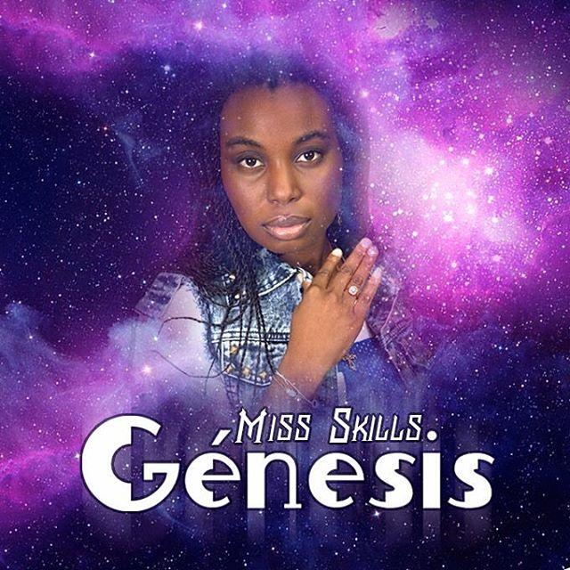"""Miss Skills lança o album """"hénesis"""""""