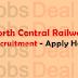North Central Railway Recruitment 2017 ITI Apprentice (413 Posts)