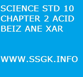 SCIENCE STD 10 CHAPTER 2 ACID BEIZ ANE XAR