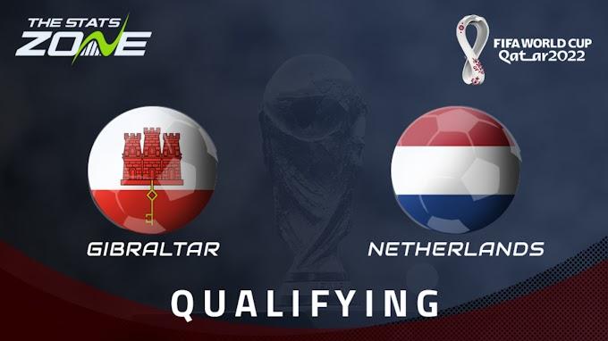 مشاهدة مباراة جبل طارق و هولندا بث مباشر