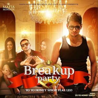 Breakup Party Lyrics - Honey Singh