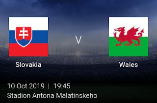 LIVE MATCH: Slovakia Vs Wales UEFA Euro 2020 Qualifiers 10/10/2019