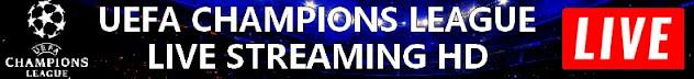 uefa champions league LIVE STREAM streaming