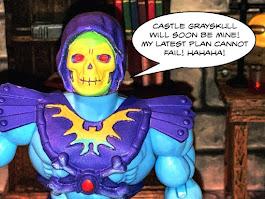 Skeletor says: Castle Grayskull will soon be mine! My latest plan cannot fail! Hahaha!