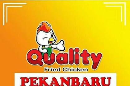 Lowongan Quality Fried Chicken Pekanbaru Juni 2019