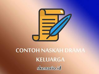naskah drama keluarga