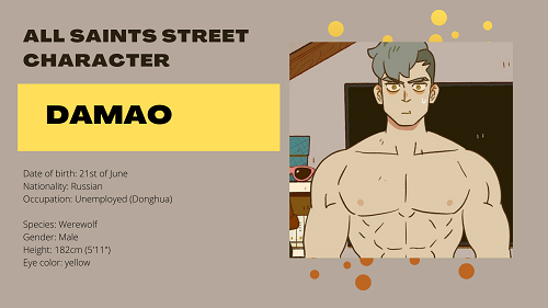 All Saints Street Character: Damao