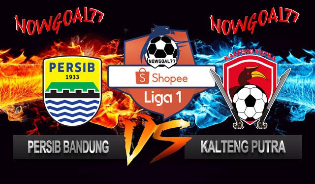 Prediksi Persib VS Kalteng Putra 16 Juli 2019