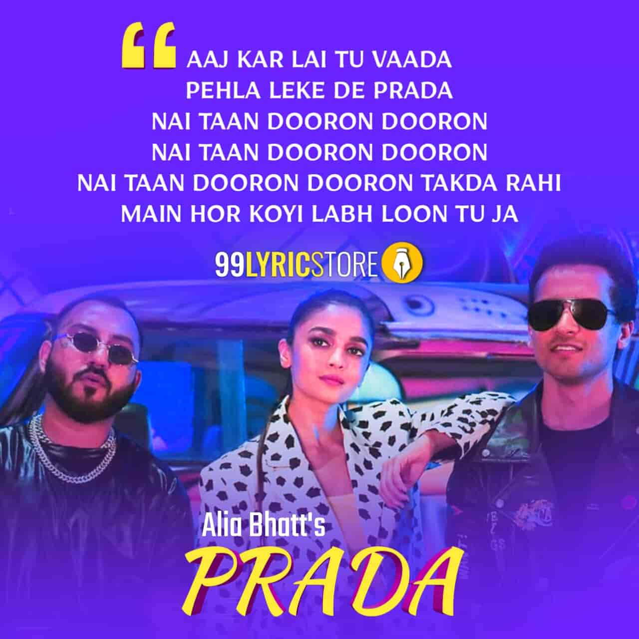 Prada Lyrics Punjabi Song Sung by Doorbeen feat. Alia Bhatt