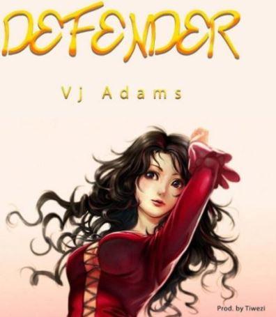 Download VJ Adams – Defender mp3