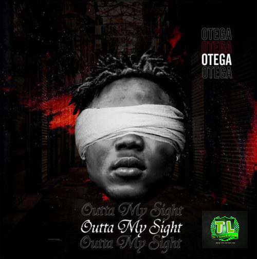 Otega-Out-Of-My-Sight-mp3-download-Teelamford