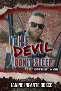 The Devil Don't Sleep by Janine Infante Bosco