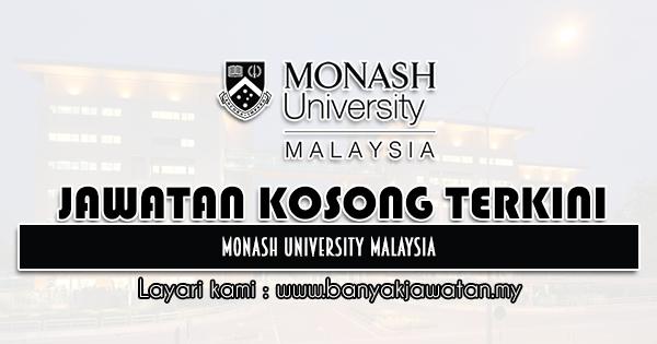 Jawatan Kosong 2021 di Monash University Malaysia