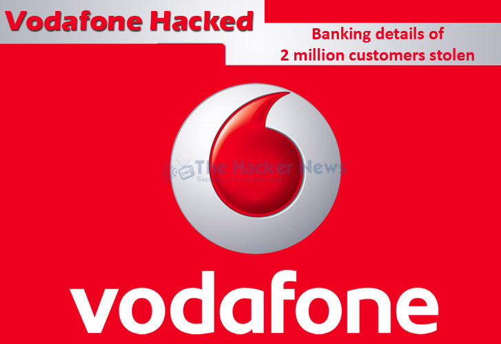 Vodafone Germany Hacked; Attackers accesses banking data of two million customers