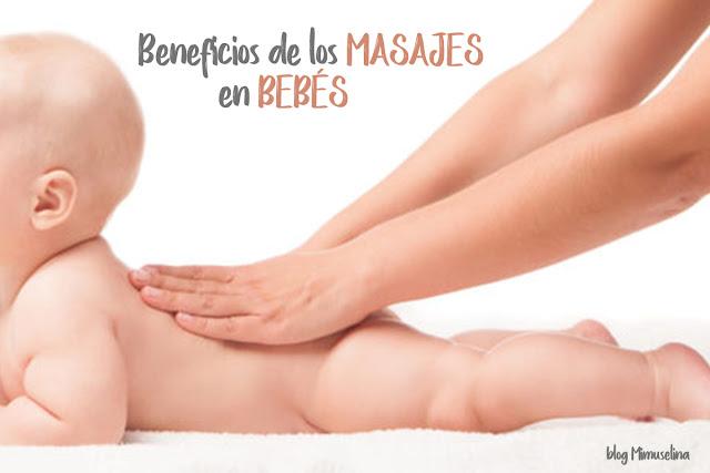 beneficios de los masajes en bebés masajear niños y bebé blog mimuselina