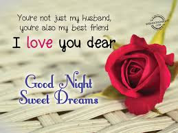 i love you dear husband good night sweet dreams