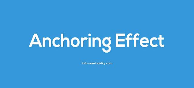 Efek Jangkar (Anchoring Effect)