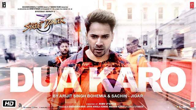 Dua Karo Lyrics - Street Dancer | Arijit Singh, Bohemia, Sachin-Jigar