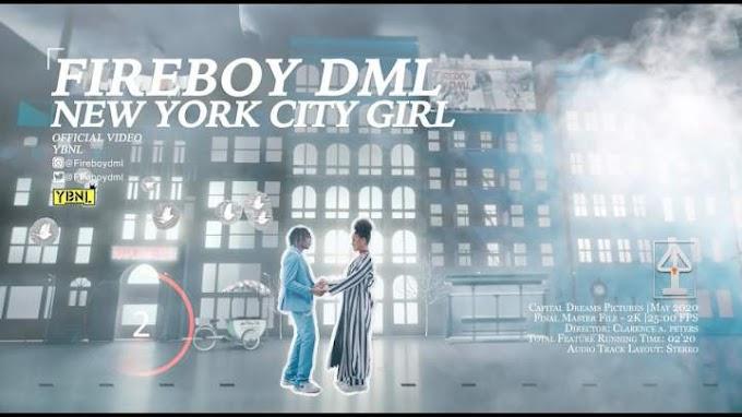 [MUSIC VIDEO] Fireboy DML - New York City Girl