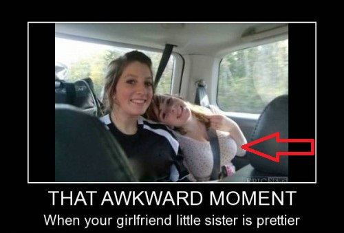 That Awkward Moments... When Your GF Little Sister is Prettier