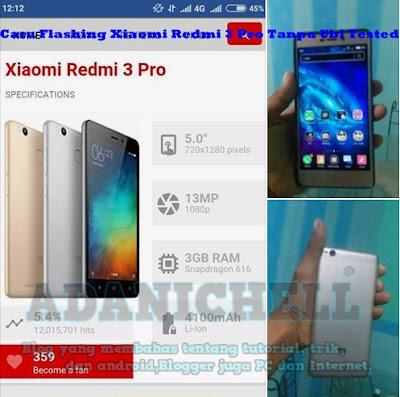 Cara Flashing Xiaomi Redmi 3 Pro Tanpa Ubl Tested