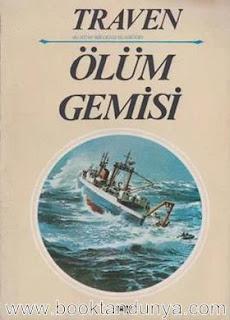 Berick Traven - Ölüm Gemisi