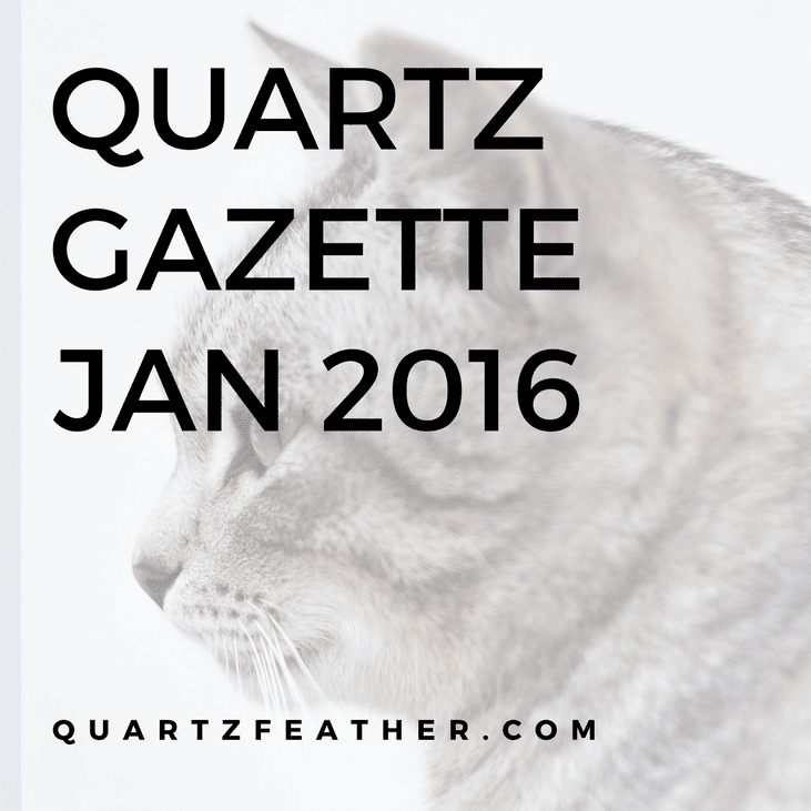 Quartz Gazette Jan 2016